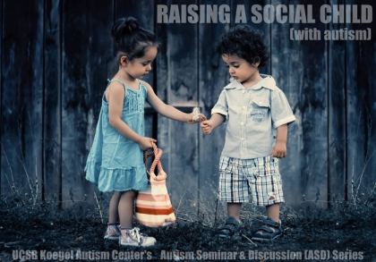 Raising a social child (with autism)
