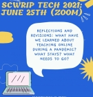 flyer for 2021 SCWriP Technology Institute