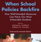 cover When School Policies Backfire