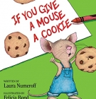 cover of if you give a mouse a cookie