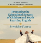 cover of Promoting the Educational Success of Children and Youth Learning English