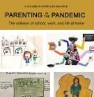 cover of Parenting in the Pandemic