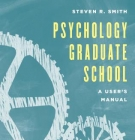 cover Psychology Graduate School, by Steven Smith