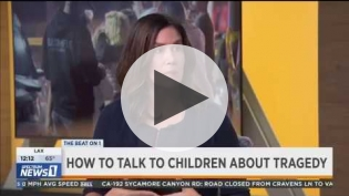 "Erika Felix ""How to Talk to Children about Tragedy"""